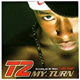 My Turn2 by T2