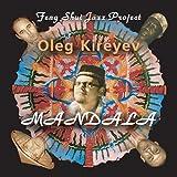 echange, troc Oleg Kireyev & Feng Shui Jazz Project - Mandala