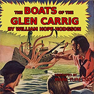 The Boats of the Glen Carrig Audiobook