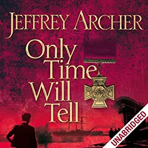 FREE: Only Time Will Tell: Clifton Chronicles, Book 1 Audiobook