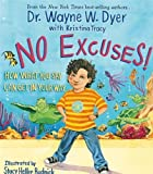 img - for No Excuses!: How What You Say Can Get In Your Way book / textbook / text book