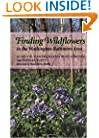 Finding Wildflowers in the Washington-Baltimore Area (Johns Hopkins Paperback)