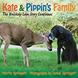 img - for Kate and Pippin's Family: The Unlikely Love Story Continues book / textbook / text book