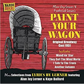 Loewe, F.: Paint Your Wagon (Original Broadway Cast) (1951) / Weill, K.: Love Life (1955)