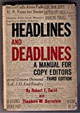 img - for Headlines and Deadlines: A Manual for Copy Editors book / textbook / text book