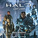 Last Light: HALO, Book 16 (       UNABRIDGED) by Troy Denning Narrated by Scott Brick