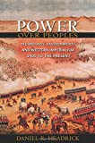 Power over Peoples: Technology, Environments, and Western Imperialism, 1400 to the Present (The Princeton Economic History of the Western World)