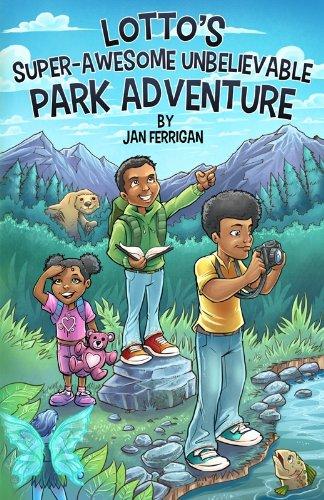 Book: Lotto's Super-Awesome Unbelievable Park Adventure by Jan Ellen Ferrigan