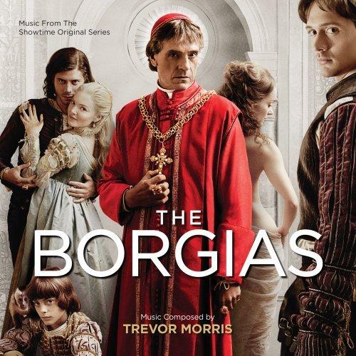 波吉亚家族 第一季 The Borgias Season 1 原声/配乐