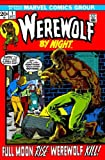 Essential Werewolf By Night Volume 1 TPB (Essential (Marvel Comics)) (v. 1)