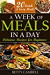 Quick & Easy: A Week of Meals in a Da...