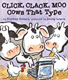 Doreen Cronin Click, Clack, Moo: Cows That Type (Classic Board Books)