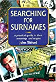 img - for Searching for Surnames: A Practical Guide to their Meanings and Origins (Genealogy) book / textbook / text book