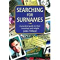 Searching for Surnames: A Practical Guide to Their Meanings and Origins (Genealogy)
