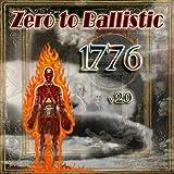 1776 V2.0 by Zero to Ballistic (2013-08-03)