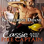 Cassie and the Fire Captain | Katherine Deane