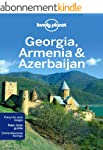 Lonely Planet Georgia, Armenia & Azer...