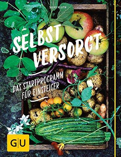 Selbstversorgt-Das-Startprogramm-fr-Einsteiger-GU-Garten-Extra