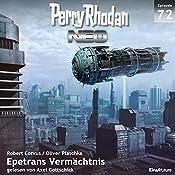 Epetrans Vermächtnis (Perry Rhodan NEO 72) | Robert Corvus, Oliver Plaschka