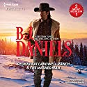 Reunion at Cardwell Ranch & The Masked Man Audiobook by B. J. Daniels Narrated by Saskia Maarleveld