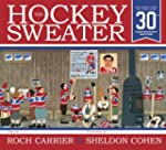 The Hockey Sweater, Anniversary Edition
