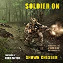 Soldier On: Surviving the Zombie Apocalypse Volume 2 Audiobook by Shawn Chesser Narrated by Chris Patton