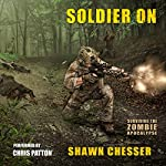Soldier On: Surviving the Zombie Apocalypse Volume 2 | Shawn Chesser