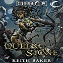 The Queen of Stone: Eberron: Thorn of Breland, Book 1 (       UNABRIDGED) by Keith Baker Narrated by Bernadette Dunne