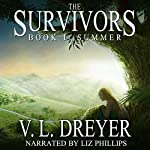 The Survivors Book I: Summer | V. L. Dreyer