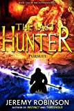 The Last Hunter - Pursuit (The Antarktos Saga: Book 2)