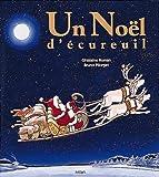 echange, troc Ghislaine Roman, Bruno Pilorget - Un Noël d'écureuil