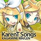 Karent Songs Kagamine Rin/Len