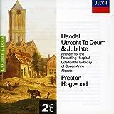 Handel: Utrecht Te Deum & Jubilate