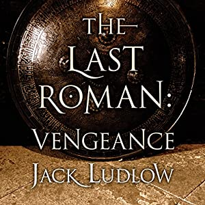 The Last Roman: Vengeance Hörbuch