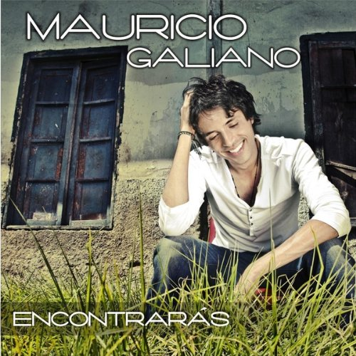 Mauricio Galiano - Encontraras