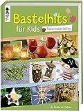 Image de Bastelhits für Kids - Naturmaterialien: Über 60 Bastelprojekte für Kinder ab 3 Jahren