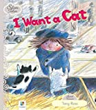 Hinkler Books PTY Ltd I Want a Cat (Silver Tales Series)