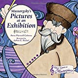 img - for Mussorgsky's Pictures at an Exhibition (Once Upon a Masterpiece) book / textbook / text book
