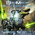 DinoMechs: Battle Force Jurassic | Isaac Stone