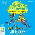 Doctor Proctor's Fart Powder: The Great Gold Robbery (       UNABRIDGED) by Jo Nesbø Narrated by Stanley McGeagh