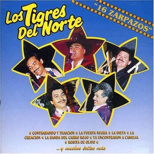Los Tigres Del Norte - 16 zarpazos - Zortam Music