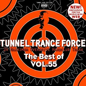 Tunnel Trance Force (The Best of Vol. 55)