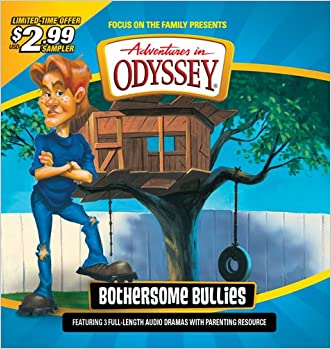 Bothersome Bullies (Adventures in Odyssey) written by AIO Team