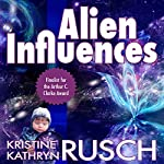 Alien Influences | Kristine Kathryn Rusch