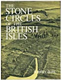 The Stone Circles Of The British Isles