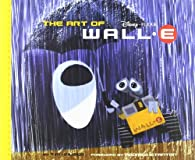 The Art of WALL.E (Art of)