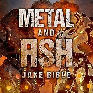 Metal and Ash Audiobook