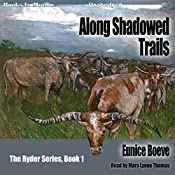 Along Shadowed Trails: The Ryder Series, Book 1 | Eunice Boeve