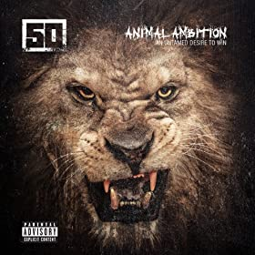 Animal Ambition: An Untamed Desire To Win [Explicit]