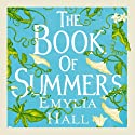 The Book of Summers (       UNABRIDGED) by Emylia Hall Narrated by Jane Collingwood